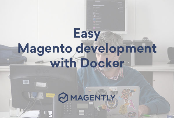 easy magento development with docker